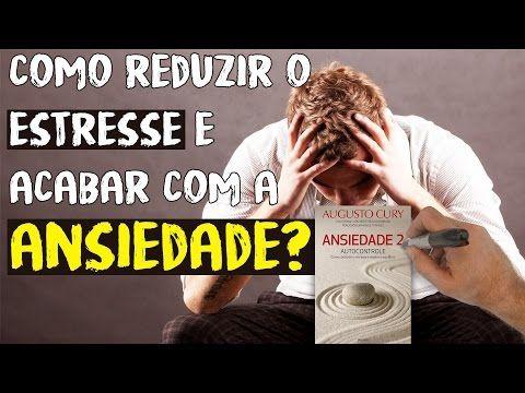 ANSIEDADE 2 - Augusto Cury I Resumo Animado - YouTube