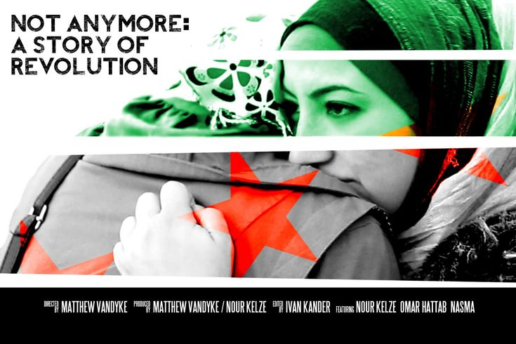NOT ANYMORE: A STORY OF REVOLUTION, 15min, Syria, Documentary/News