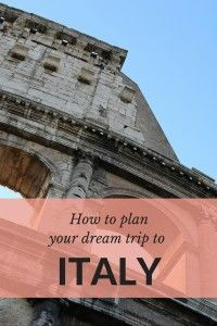 Plan your dream trip to Italy - resources, tips and more for planning the ultimate trip to Italy