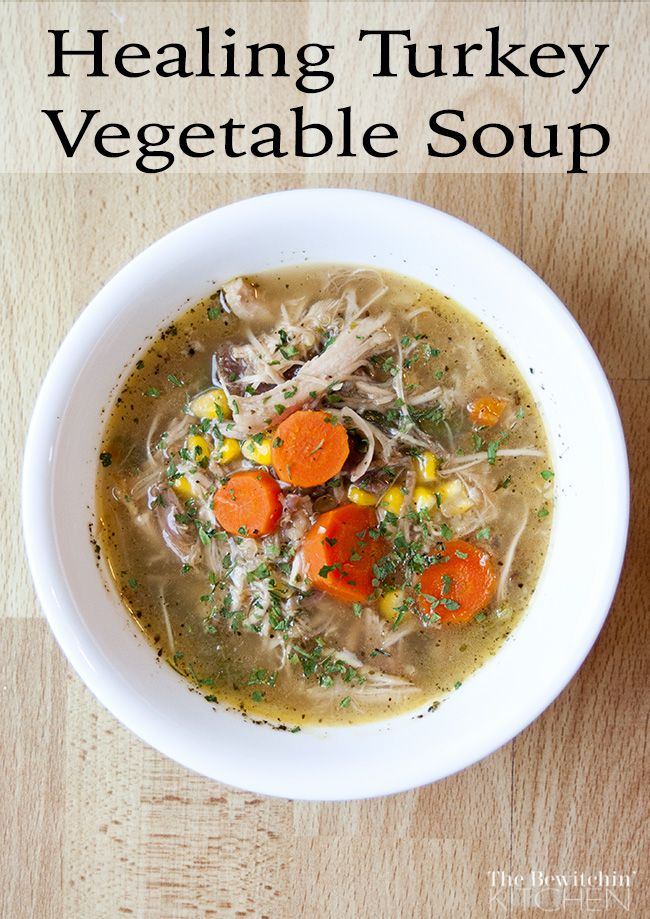 Turkey Vegetable Soup - This soup recipe will heal what ail's ya in a hurry. It's a great way to use turkey leftovers from Christmas dinner and Thanksgiving. The bone broth is healing, and the vegetables provide more nutrients. Make lots and freeze so you have back ups in a pinch! Recipe found at The Bewitchin' Kitchen.
