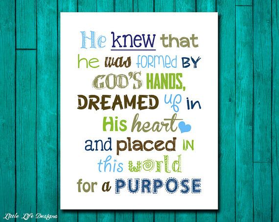 He knew that he was formed by Gods hands and placed in this world for a purpose. Christian Decor. Children's Wall Art. Little Boy Wall Decor on Etsy, $8.00