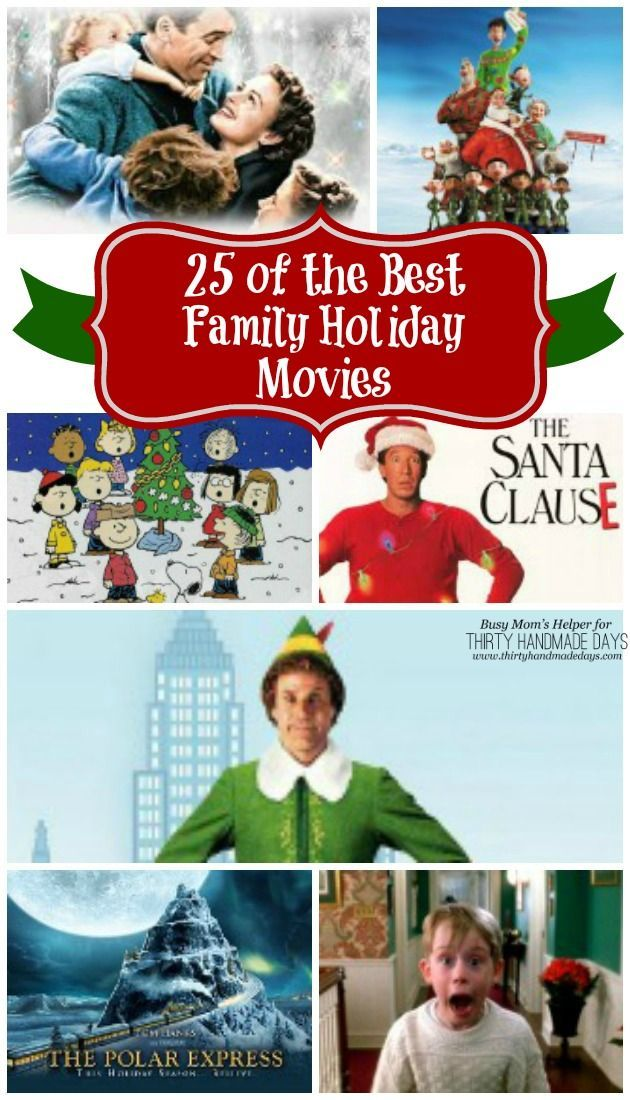 25 of the Best Family Holiday Movies / by Busy Mom's Helper for ThirtyHandmadeDays.com