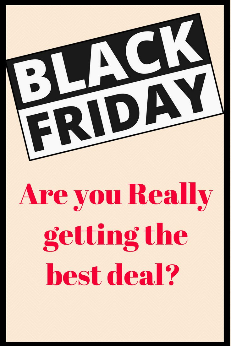 Black Friday - Are you really are getting the best deal? - Savvy in Somerset #blackfriday
