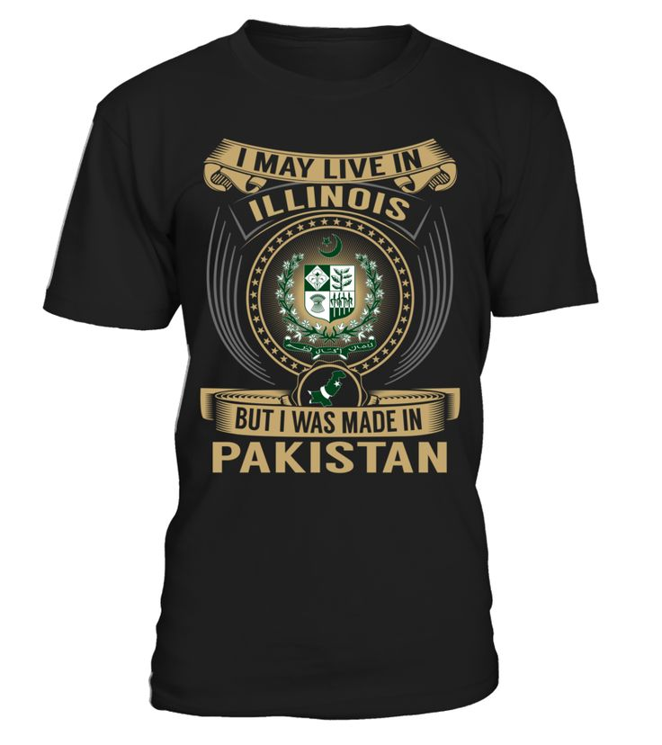 I May Live in Illinois But I Was Made in Pakistan #Pakistan