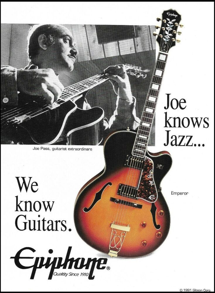 Joe Pass Signature Epiphone Emperor Guitar 1991 Ad 8 X 11 Advertisement Print Epiphone Epiphone Guitar Epiphone Guitars