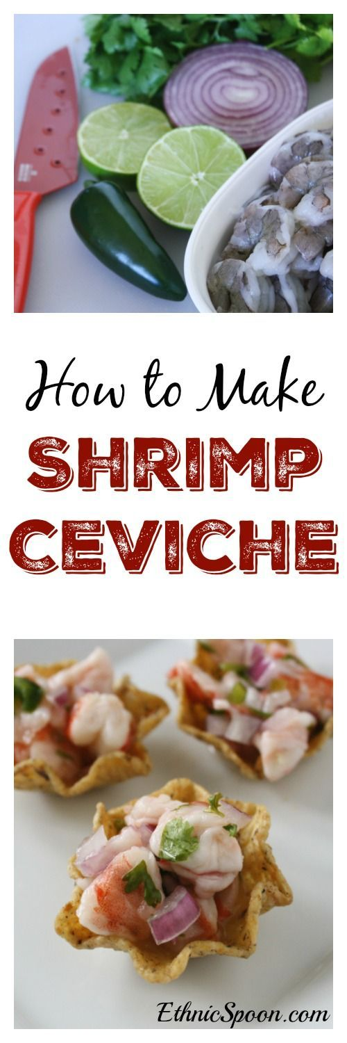 Try a delcious shrimp ceviche recipe! One of my favorite Latin American dishes. A nice citrus marinated dish made with shrimp or a mild white fish such as corvina or tilapia. | http://ethnicspoon.com