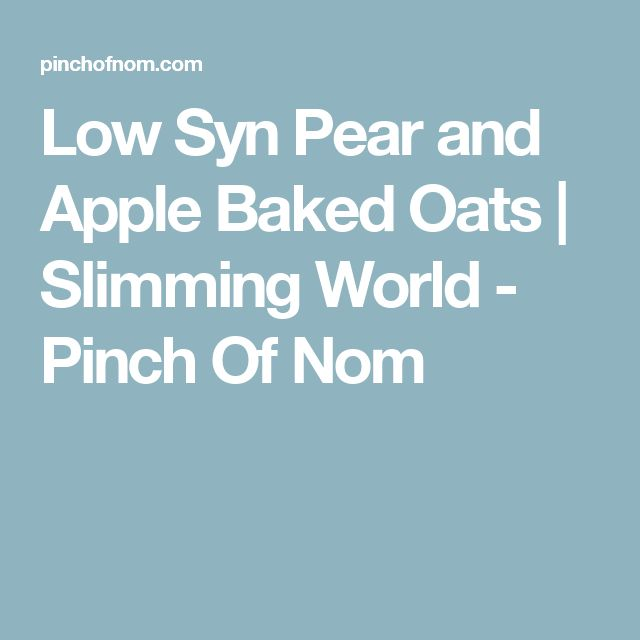 Low Syn Pear and Apple Baked Oats | Slimming World - Pinch Of Nom