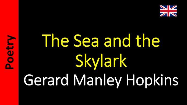 The Sea and the Skylark - Gerard Manley Hopkins