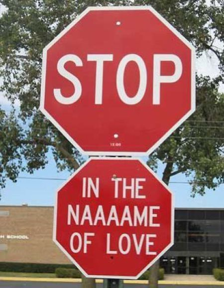 Stop, in the name of love!!