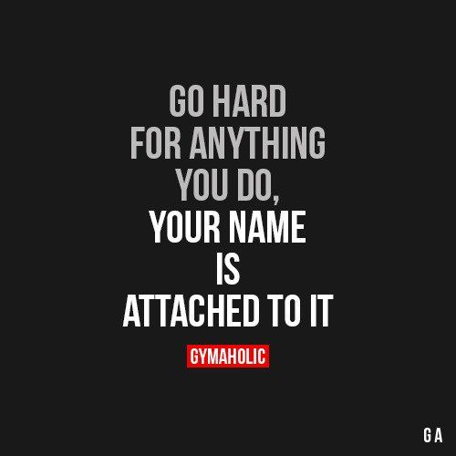 Go Hard For Anything You Do