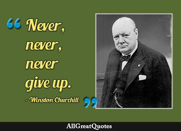 Motivational Quotes Giving Up Quotes Motivational Quotes Never