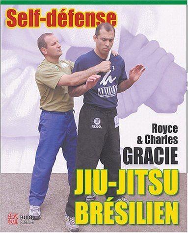 Jiu-Jitsu brésilien : Self-défense - Budo Editions