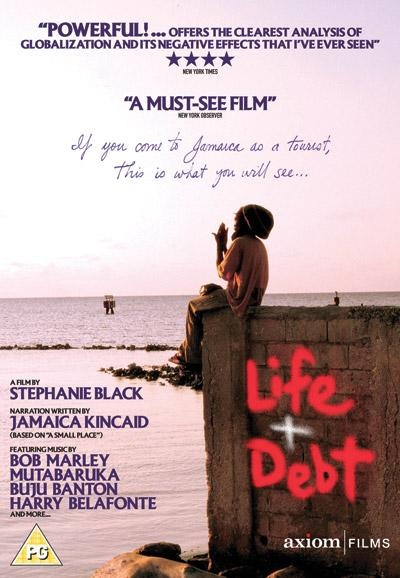 economic globalization life and debt Using jamaica as its focus, filmmaker stephanie black presents an in-depth examination of the impact of the international monetary fund's global economic policies on a developing nation's economy.