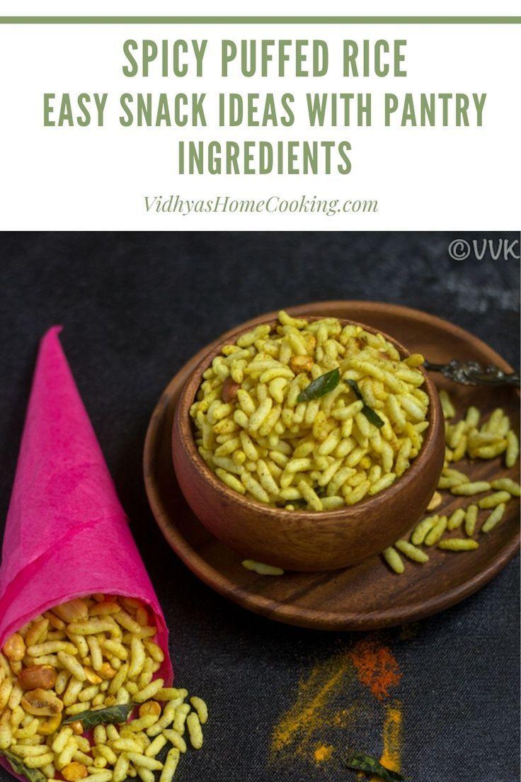 Masala Pori Spicy Puffed Rice In 2020 Easy Snacks Puffed Rice Amazing Vegetarian Recipes