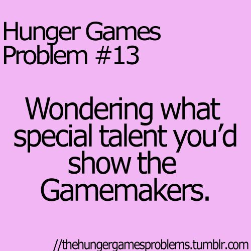 Hunger Games Problems: Games Tribute, Hunger Games Problems, Problems Boards, Problems 13, Flutes, Swings, The Hunger Games Fans Problems, Games Trilogy, Hungergamesproblems
