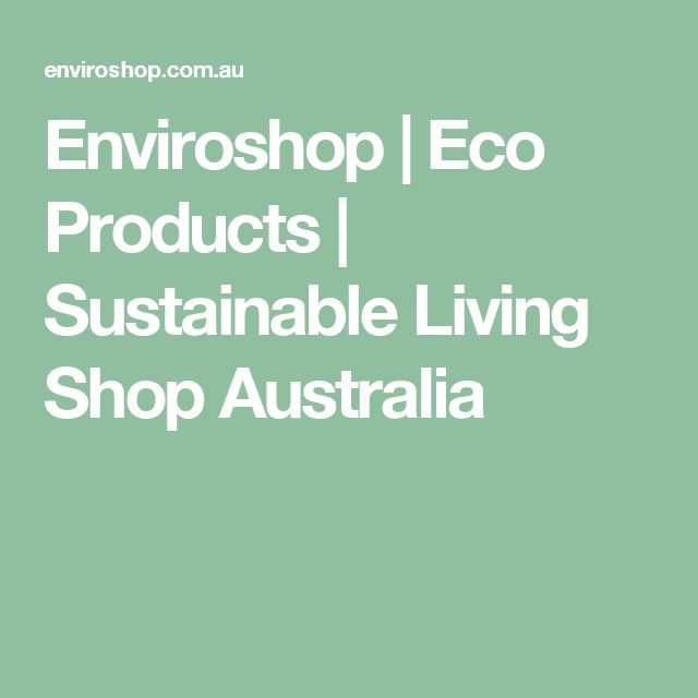 Enviroshop | Eco Products | Sustainable Living Shop Australia