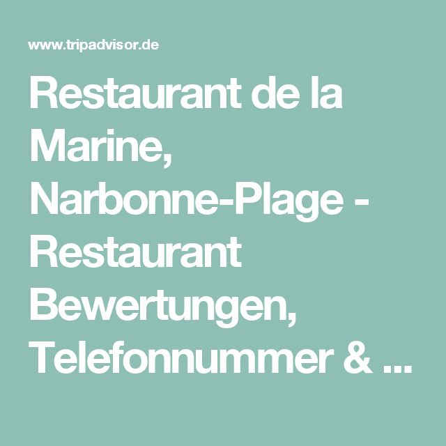 Restaurant de la Marine, Narbonne-Plage - Restaurant Bewertungen, Telefonnummer & Fotos - TripAdvisor