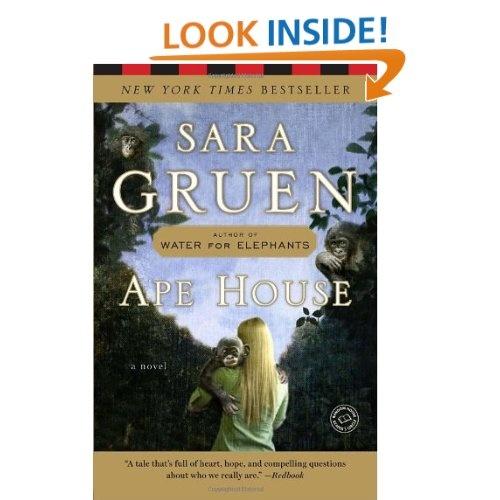 Ape House: A Novel: Sara Gruen: 9780385523226: Amazon.com: Books