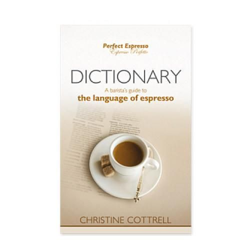 The Dictionary covers the language of espresso - covering all aspects of coffee terminology - from varieties of coffee drinks, to types of beans and methods of growing, to coffee machine parts.  It contains all you need to converse in the modern espresso world.