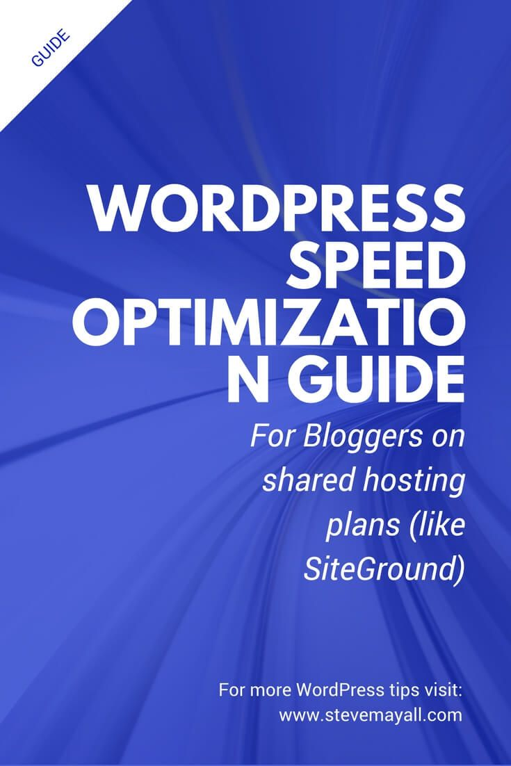 WordPress Speed Optimization Guide for Bloggers on Shared Hosting (like SiteGround) - WordPress made easy - Blogging for beginners, Seo tips