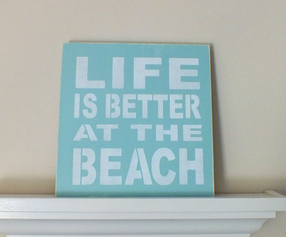 Life is Better at the Beach, Made-to-Order Hand-Painted Wooden Sign 12X12