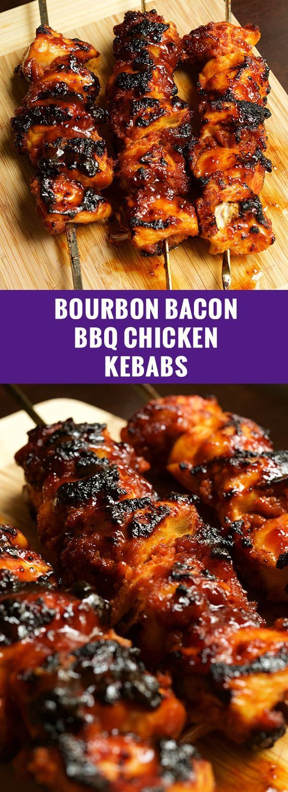 Bourbon Bacon BBQ Chicken Kebabs