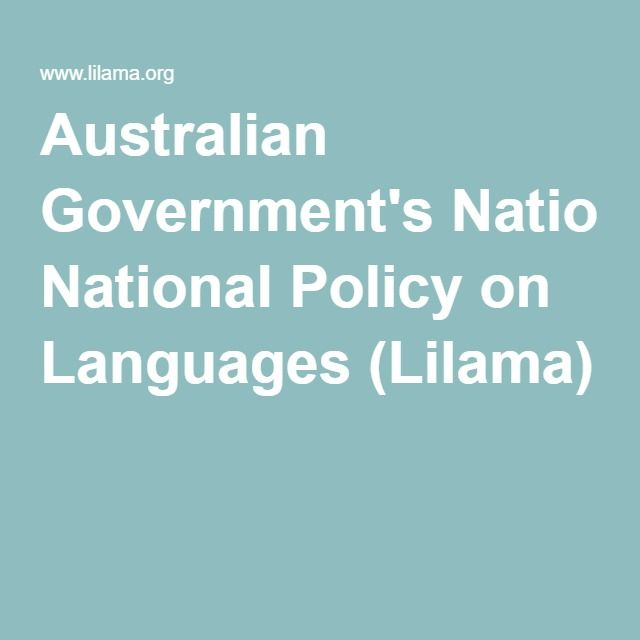 Australian Government's National Policy on Languages (Lilama)