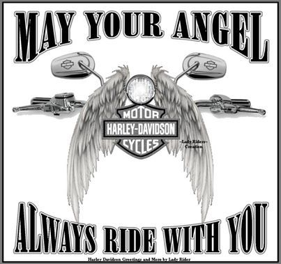 MAY YOUR ANGEL ALWAYS RIDE WITH YOU