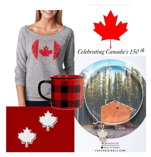 """Celebrating Canada's 150"" by katrina-roe on Polyvore"