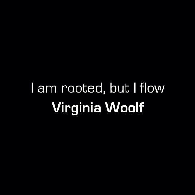 -Virginia Woolf