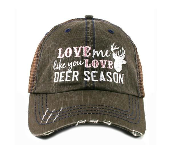 Love me Like you Love Deer Season Baseball CapLove me Like you love deer season  trucker caps are embroidered and have curved bill distressed cap gives it a worn look adjustable tab with mesh back 80% cotton and 20% polyester one size fits most