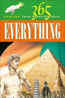 365 Awesome Facts & Records About Everything , 978-8860980014, Gill Davies, McRae Books