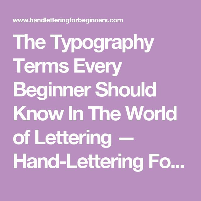 17 Best Ideas About Typography Terms On Pinterest