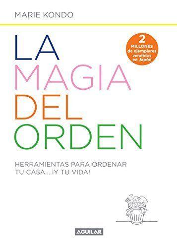 La magia del orden: Herramientas para ordenar tu casa... ¡Y tu vida! (Spanish Edition), http://www.amazon.com/dp/B00QSIV6L0/ref=cm_sw_r_pi_awdm_WK8ovb04N5PAM