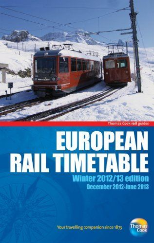 European Rail Timetable Winter 2012/13 by Thomas Cook Publishing. $16.56. Series - European Rail Timetable. Publisher: Thomas Cook Publishing; Other edition (December 18, 2012). Publication: December 18, 2012. Save 39% Off!