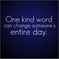 ...: Kind Words, Remember This, Be Nice, Be Kind, So True, Positive Thoughts, Inspiration Quotes, True Stories, Kind Matter