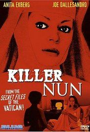 Watch The Killer Nun Online. A demented nun sliding through morphine addiction into madness, whilst presiding over a regime of lesbianism, torture and death. Sister Gertrude is the head nurse/nun in a general hospital,...