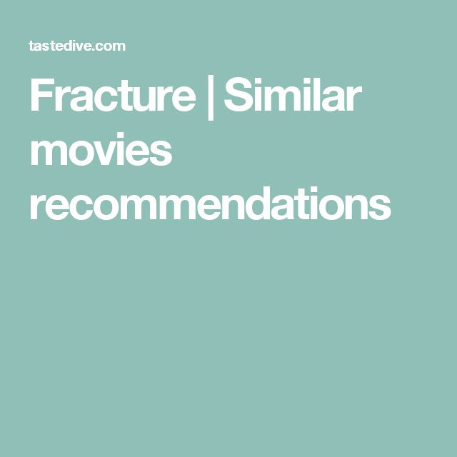 Fracture | Similar movies recommendations