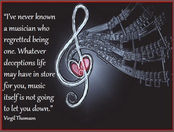 Music will never let you down: