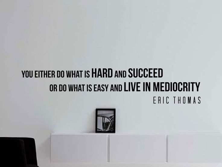 "Eric Thomas Quote Inspirational Motivational Wall Decal Home Décor ""You Either Do What Is Hard and Succeed"" 42x9 Inches"