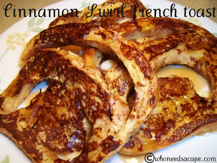 Cinnamon Swirl French Toast Recipe — Dishmaps