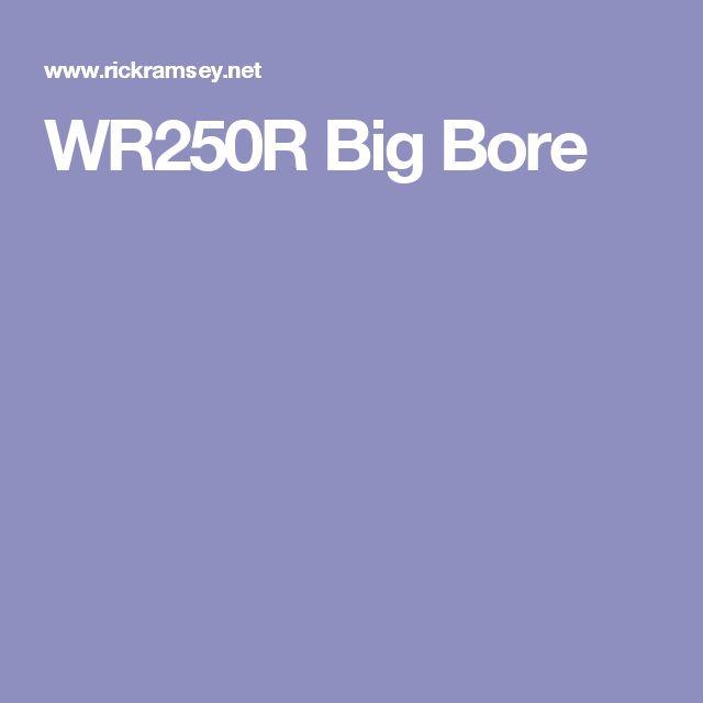 WR250R Big Bore