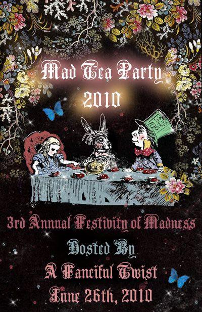 *ALICE in WONDERLAND ~ Mad Tea Party flyer 2010