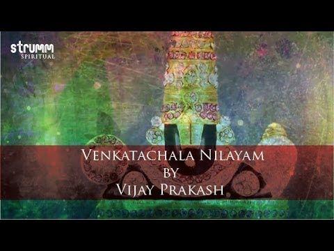 Venkatachala Nilayam by Vijay Prakash