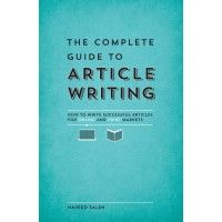 The Complete Guide to Article Writing | WritersDigestShop