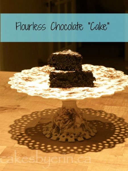 Flourless Chocolate Cake Recipe | recipes | Pinterest