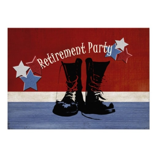Military Retirement Party Announcements: can't wait for my brother in laws party! Good to see some men are actually strong enough to retire from the military!