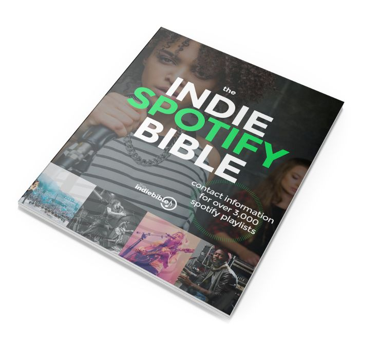 Indie spotify bible the independent artists guide to
