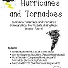 Learn how hurricanes and tornadoes form and how to stay safe during these severe storms! Included in this product are an article about hurricanes a...
