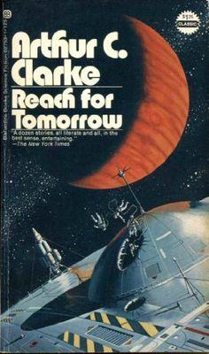 """Reach For Tomorrow by Arthur Clarke <a href=""""http://www.amazon.com/dp/B000HZ9234/ref=cm_sw_r_pi_dp_yy5tvb1CG6K5R"""" rel=""""nofollow"""" target=""""_blank"""">www.amazon.com/...</a>"""